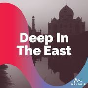 Deep in the east