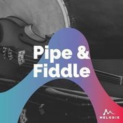 Pipe and fiddle