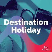 Destination holiday