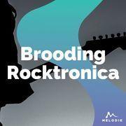 Brooding rocktronica