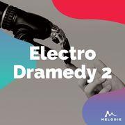 Electro dramedy 2