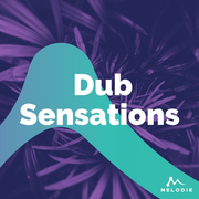 Dub sensations