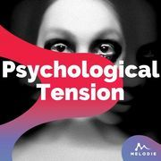 Psychological tension