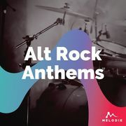 Alt rock anthems