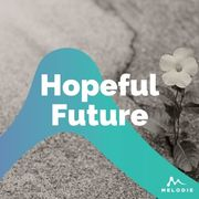 Hopeful future
