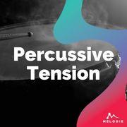 Percussive tension