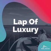 Lap of luxury
