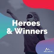 Heroes and winners