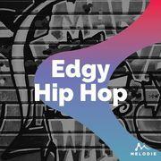 Edgy hip hop