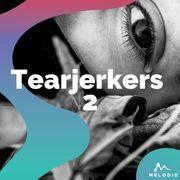 Tearjerkers 2